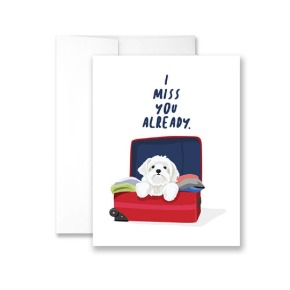 I Miss You Already Greeting Card